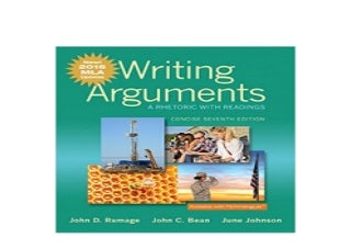 Writing Arguments A Rhetoric with Readings Concise Edition MLA Update Edition 7th Edition 7th Edition Nice