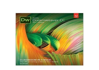 Adobe Dreamweaver CC Classroom in a Book 2017 release 1st Edition Nice