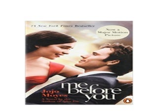 Me Before You A Novel Movie Tie In Nice