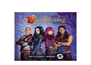 Descendants 2 Novelization of the Disney Channel Original Movie Nice