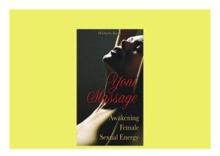 Yoni Massage Awakening Female Sexual Energy Nice