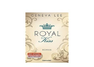 Royal Kiss Roman Die RoyalsSaga Band 5 Nice