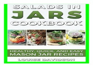 Salads in Jars Cookbook Healthy, Quick and Easy Mason Jar Recipes book 217