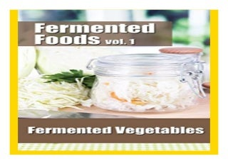Fermented Foods vol. 1 Fermented Vegetables The Food Preservation Series Volume 1 book 838