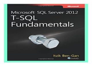 Microsoft SQL Server 2012 T-SQL Fundamentals Developer Reference book 791