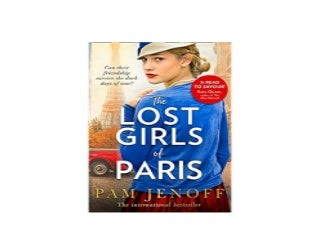 The Lost Girls Of Paris An emotional story of friendship in WW2 based on true events for fans of The Tattoist of Auschwitz Nice