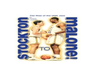 Stockton to Malone The Rise of the Utah Jazz Nice