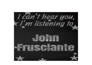 I cant hear you Im listening to John Frusciante creative writing lined notebook Promoting band fandom and music creativity through writing�one day at a time Awesome