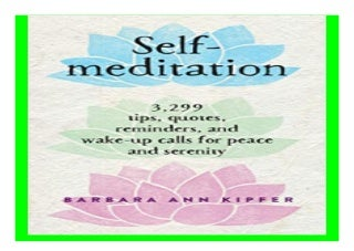 Self-Meditation 3,299 Tips, Quotes, Reminders, and Wake-Up Calls for. Peace and Serenity book 378