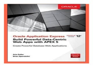 Oracle Application Express Build Powerful DataCentric Web Apps with APEX Oracle Press book 2942