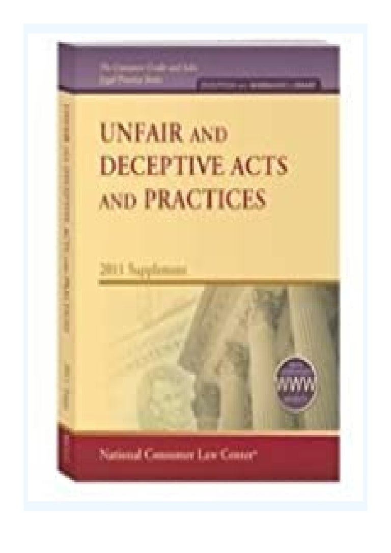 Free Ebook pdf download_ Unfair and Deceptive Acts and Practices, 2011 Supplement (National Consumer Law Center) (Consumer Credit and Sales Legal Practice) by NCLC (2011 05 04) review ([Read]_online)