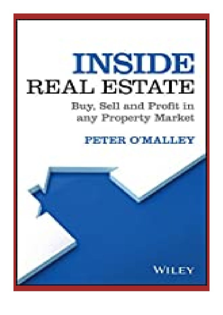 Free Ebook free pdf online_ Inside Real Estate Buy, Sell and Profit in any Property Market review '[Full_Books]'