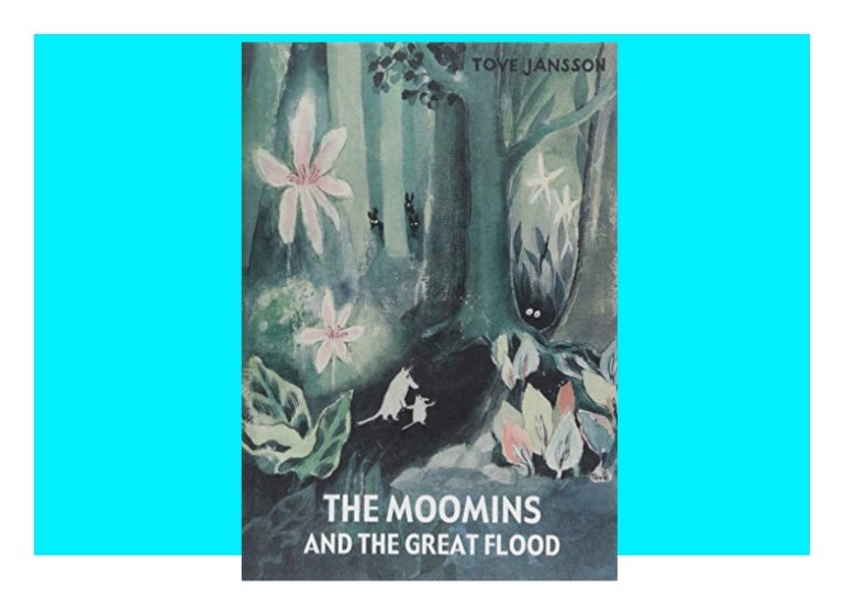 Free [▶️PDF] The Moomins and the Great Flood READ ONLINE