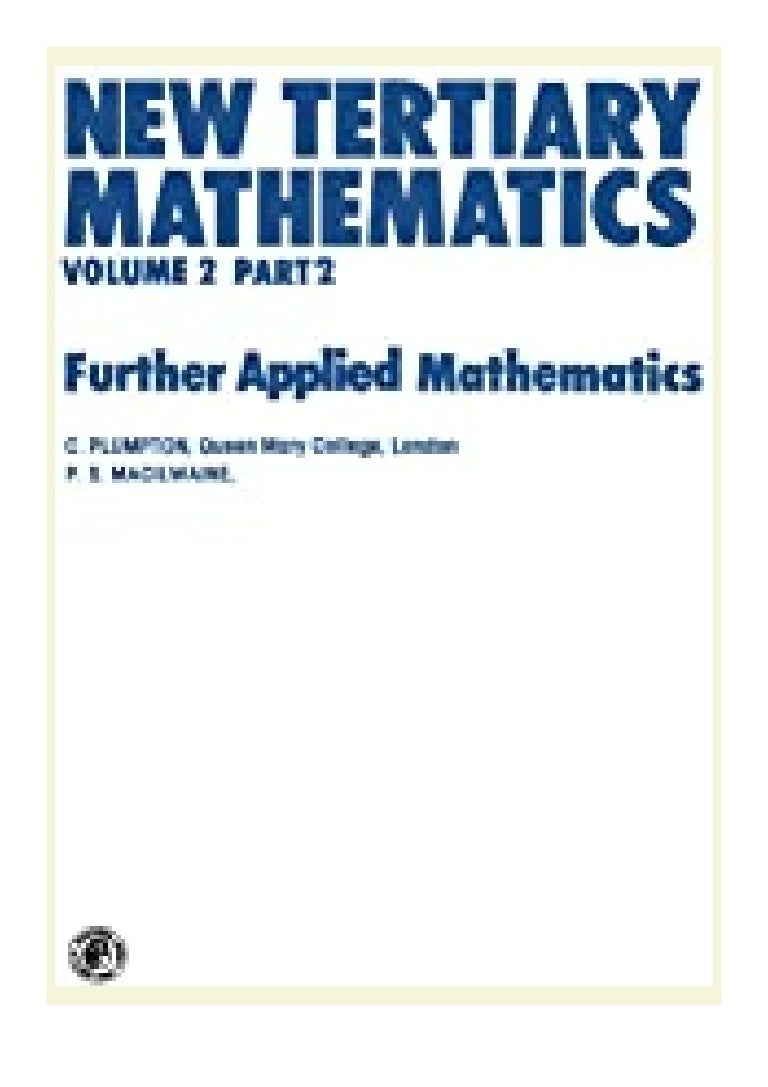 Free Ebook online_ New Tertiary Mathematics Further Applied Mathematics (Pergamon International Library of Science, Technology, Engineering Social Studies) review 'Full_[Pages]'