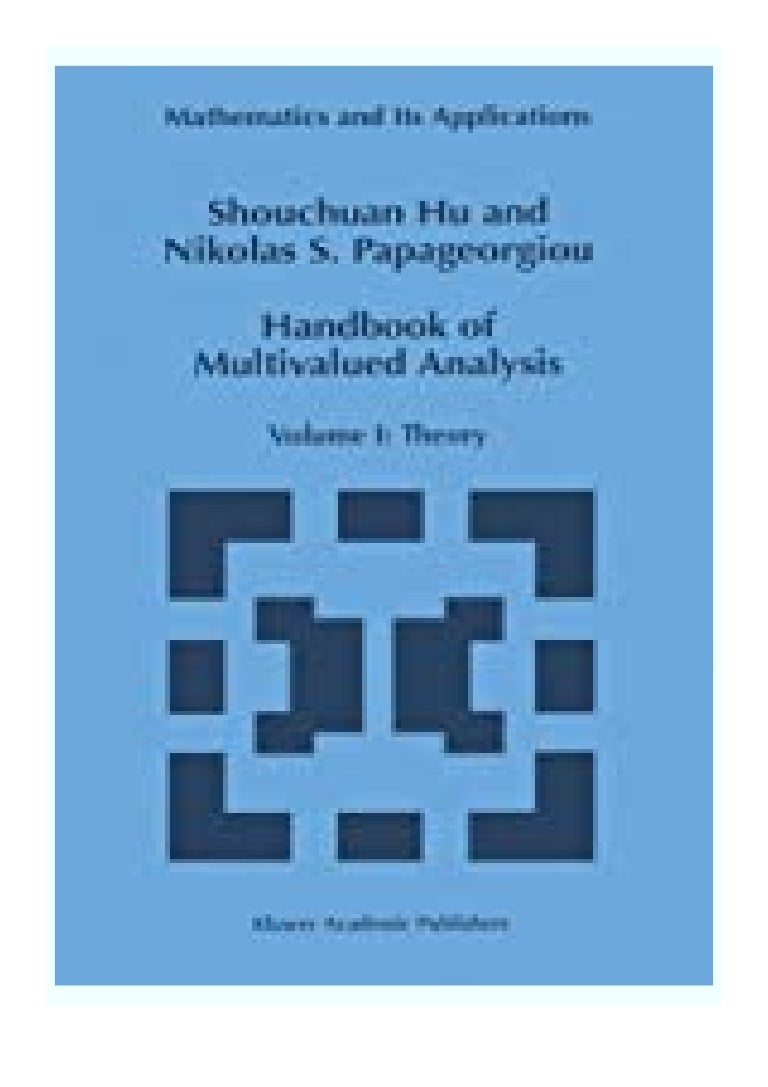 Free Ebook online_ Handbook of Multivalued Analysis Volume I Theory (Mathematics and Its Applications (419)) review ([Read]_online)