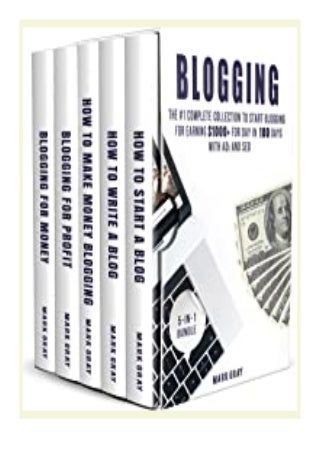 top book_ Blogging 5-IN-1 Bundle - The Complete Collection to Start Blogging for. Earning 1,000 for. Day in 100 Days with Ads SEO (Advanced Online Marketing Strategies) review 'Full_Pages'
