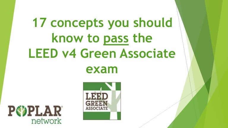 17 concepts you should know to pass the LEED v4 GA Exam