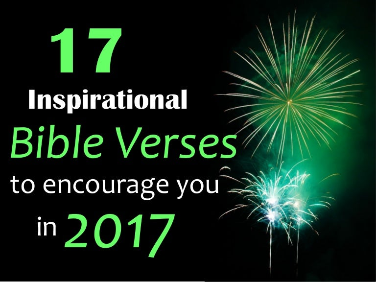17 Inspirational Bible Verses to Encourage You in 2017