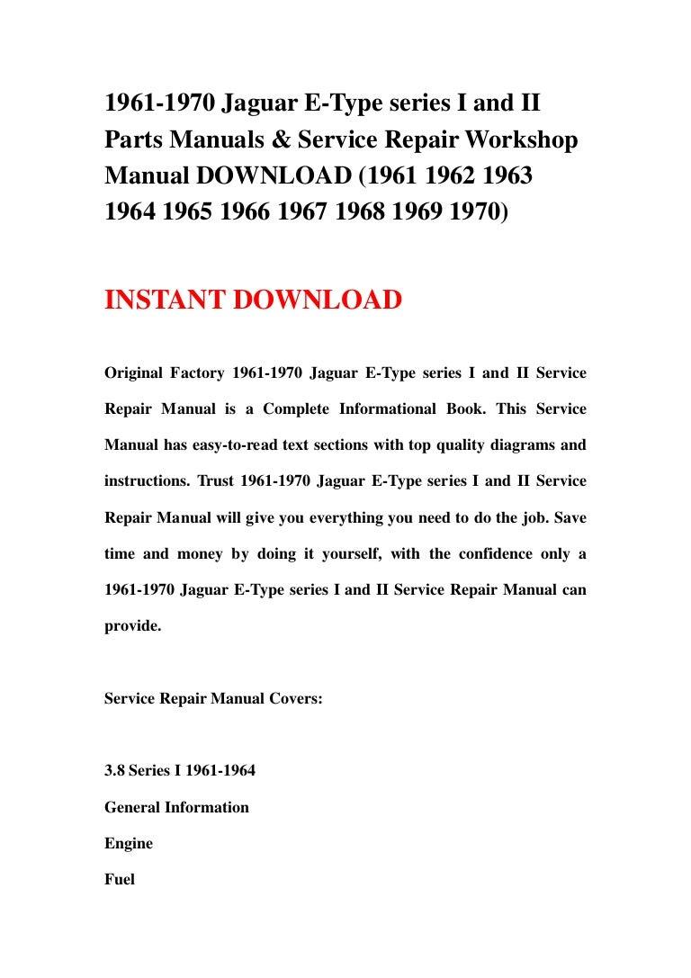 1961 1970 Jaguar E Type Series I And Ii Parts Manuals Service Repai