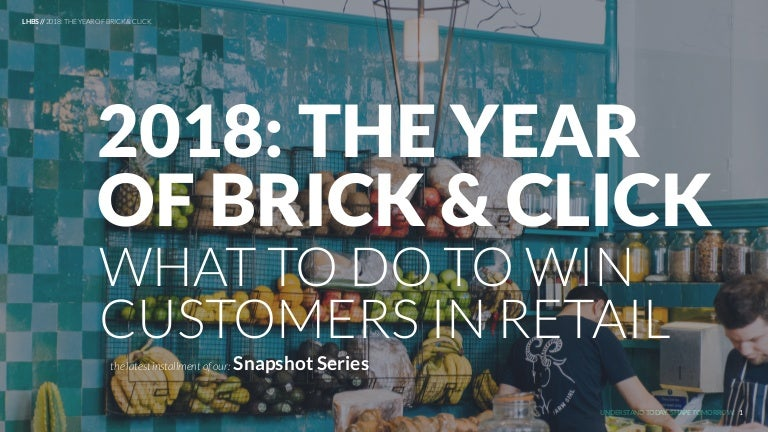 2018: The Year Of Brick-and-Click