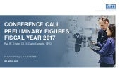 Dürr AG CONFERENCE CALL PRELIMINARY FIGURES FISCAL YEAR 2017