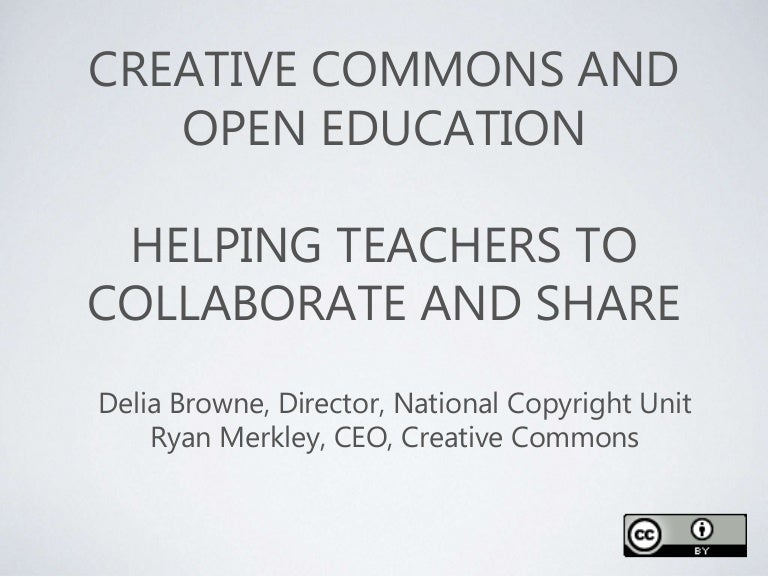 Creative Commons And Open Education Helping Teachers To Collaborate