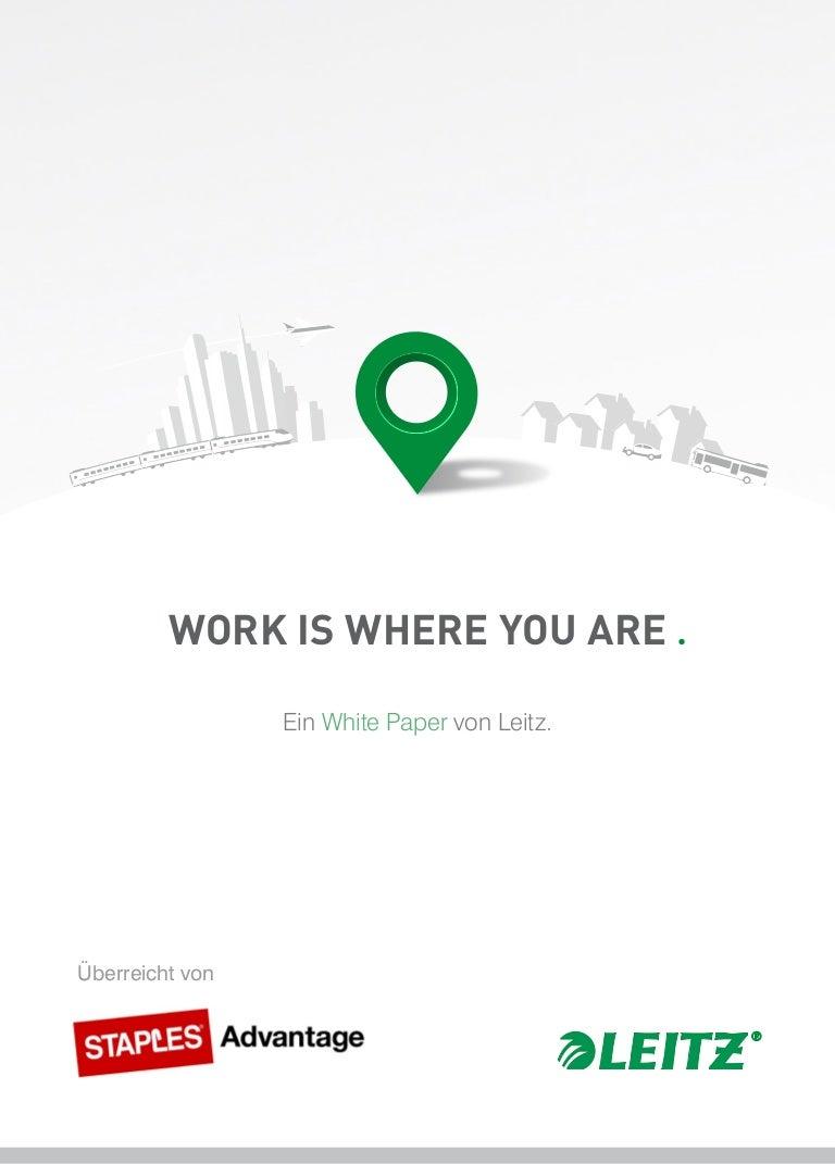 Work Is Where You Are Ein White Paper Von Leitz