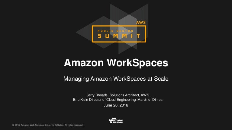 Managing WorkSpaces At Scale