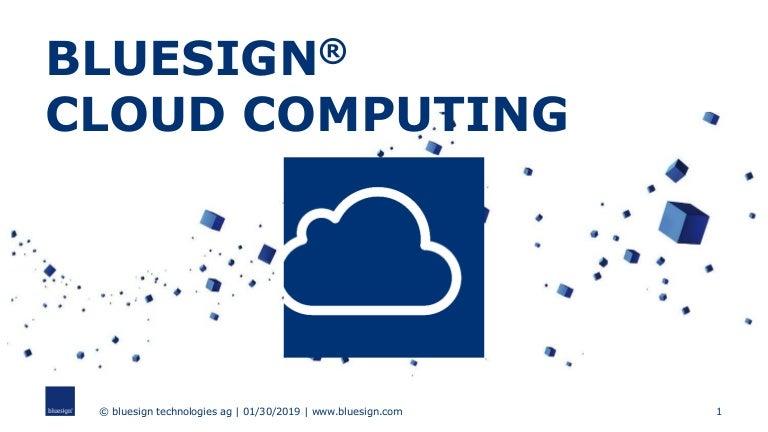 bluesign(R) CUBE - cloud computing solution