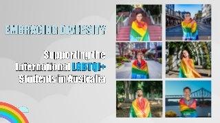 Embracing diversity: Supporting international LGBTQI+ students