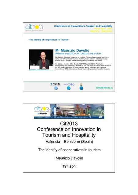 The identity of cooperatives in Tourism - Mr Maurizio Davolio