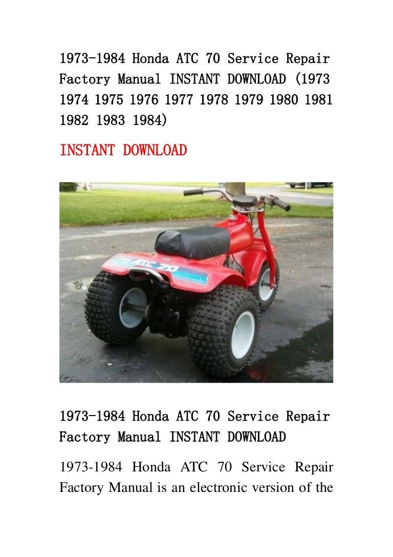 1973 1984 honda atc 70 service repair factory manual instant download…