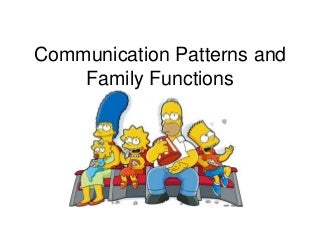 197 family functions and communication patterns
