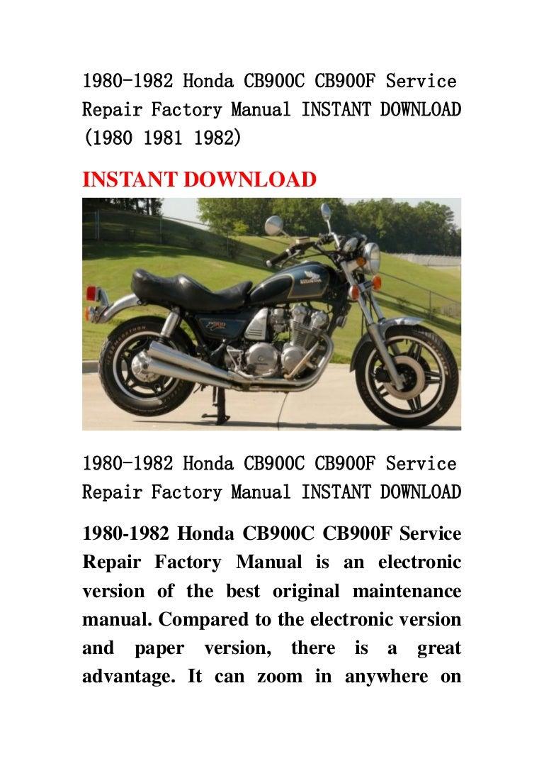 1980 1982 honda cb900 c cb900f service repair factory manual instant rh slideshare net honda cb 900 repair manual pdf 1980 honda cb900c service manual