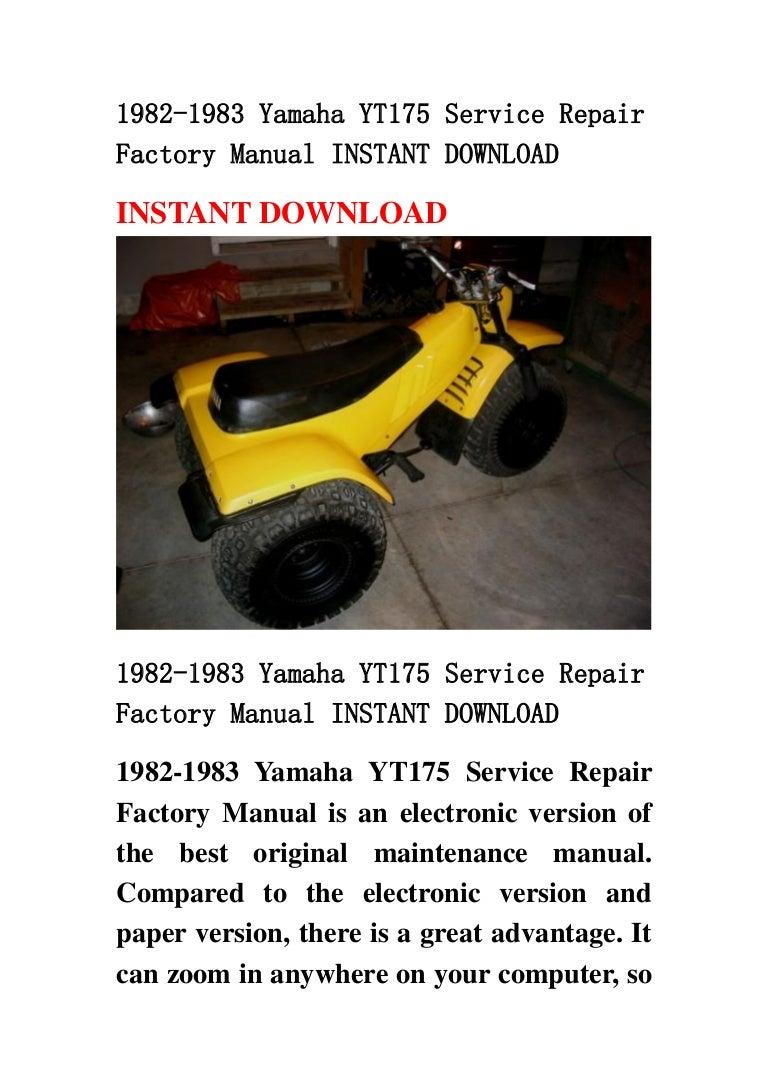1982 -1983yamahayt175servicerepairfactorymanualinstantdownload-130501003120-phpapp02-thumbnail-4.jpg?cb=1367368316