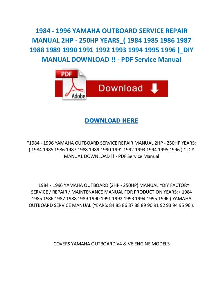1984 1996 yamaha outboard service repair manual 2 hp 250hp years rh slideshare net 90 hp yamaha 4 stroke owners manual 90 hp yamaha 4 stroke owners manual