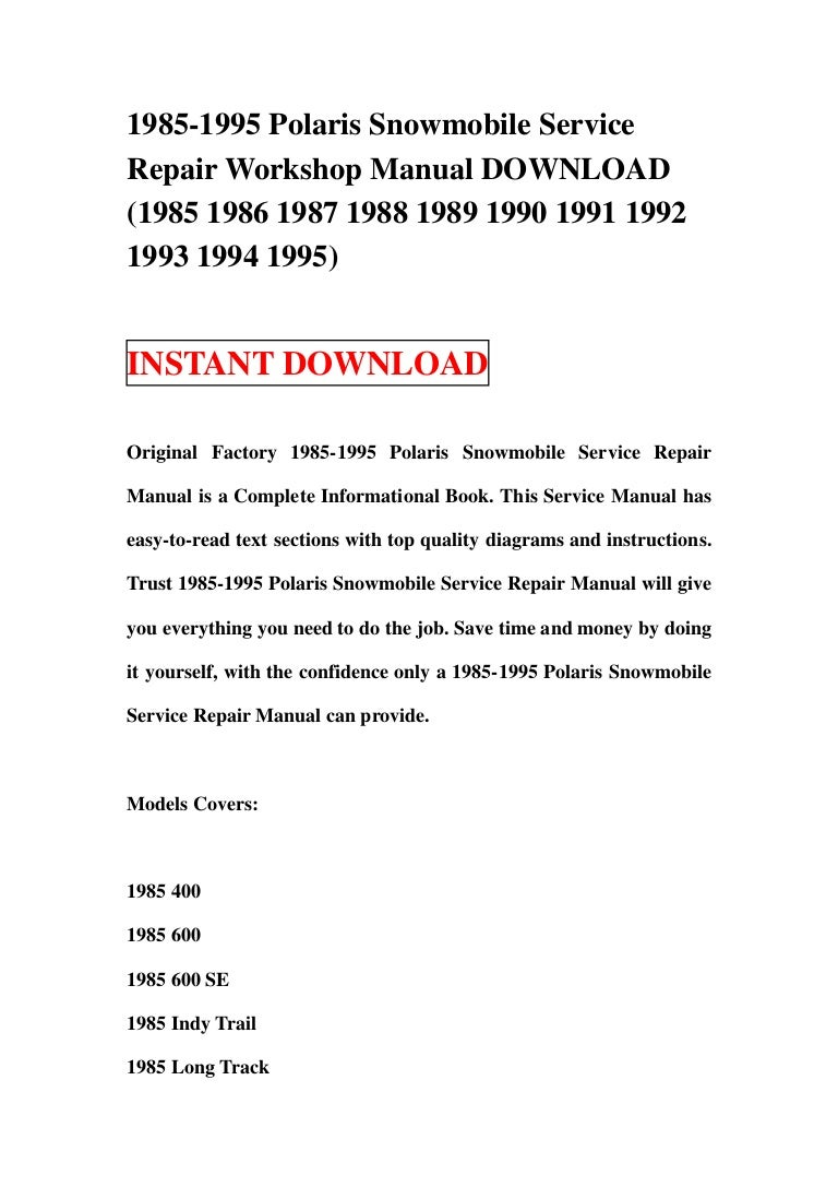 1985 1995polarissnowmobile 130106085712 phpapp01 thumbnail 4?cb=1357462669 1985 1995 polaris snowmobile service repair workshop manual download 1994 polaris indy lite wiring diagram at n-0.co