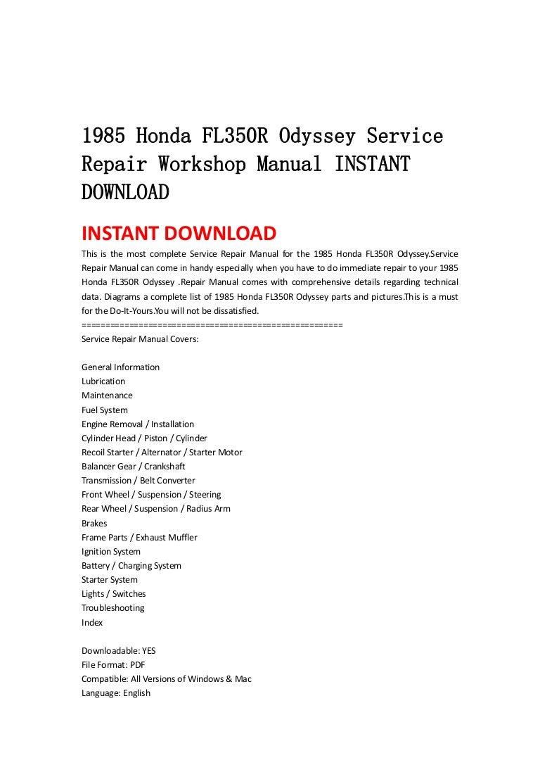 1985 honda fl350 r odyssey service repair workshop manual instant dow rh slideshare net 2015 honda odyssey parts manual honda odyssey 2007 parts list