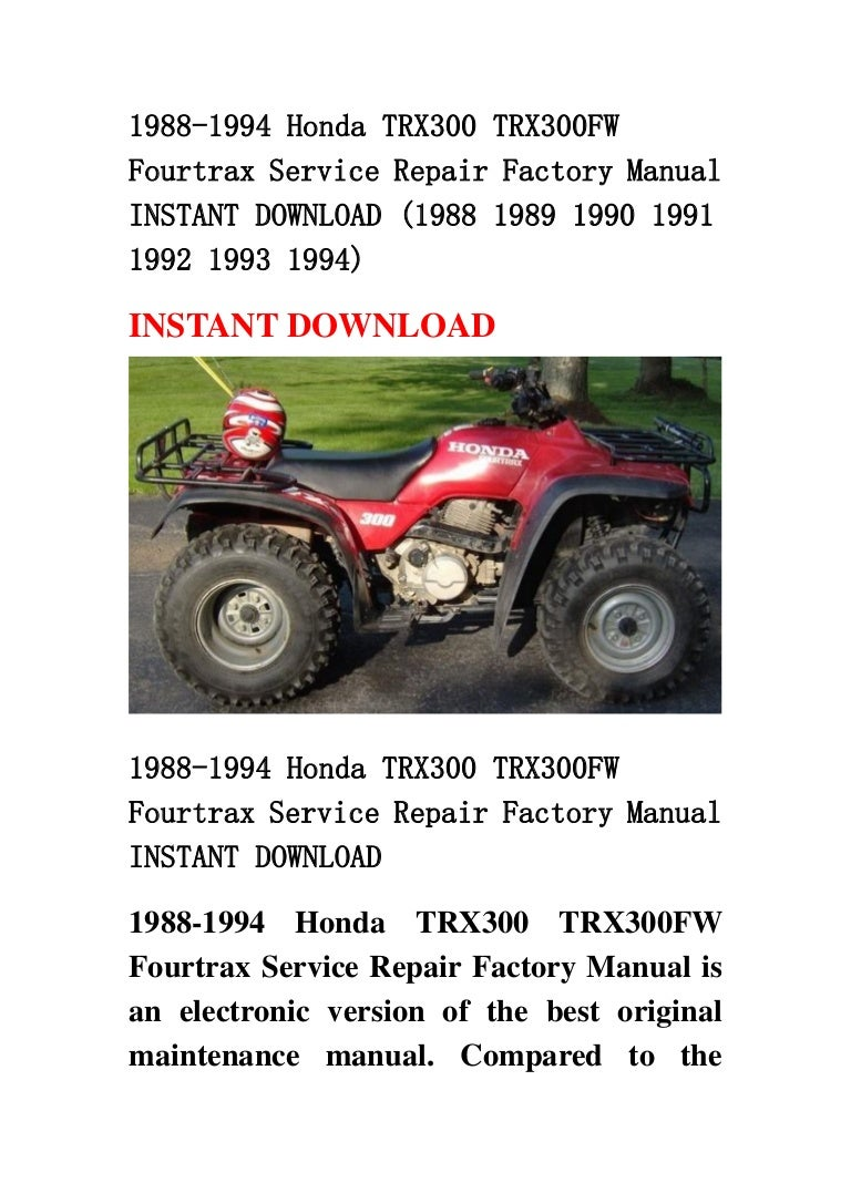 1988 1994 Honda Trx300 Fw Fourtrax Service Repair Factory Manu Trx 300 Atv Wiring Diagram 1991