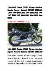 1989 2005 yamaha xv250 virago service repair factory manual instant d