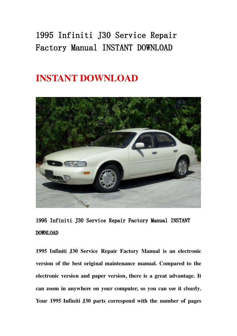 1995 infiniti j30 service repair factory manual instant download rh slideshare net 2013 Infiniti JX Infiniti G35