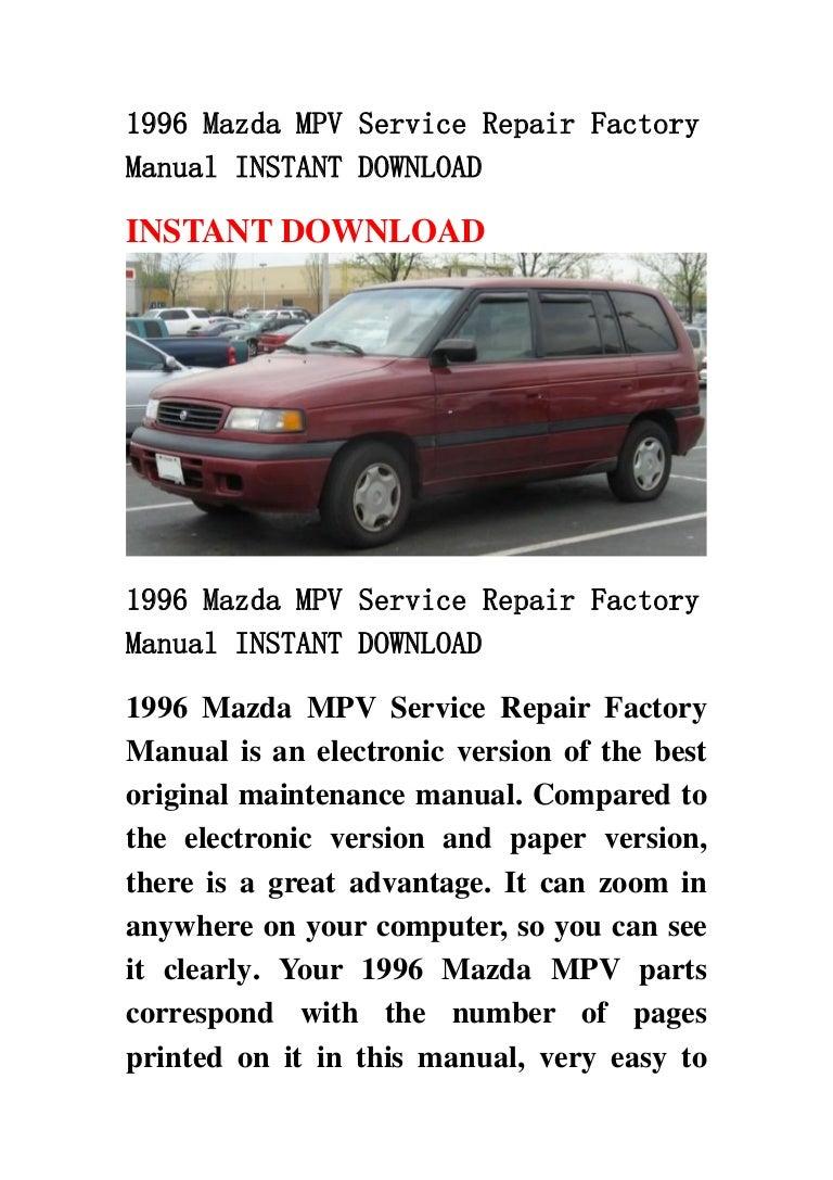 1996mazdampvservicerepairfactorymanualinstantdownload-130426005225-phpapp01-thumbnail-4.jpg?cb=1366937581