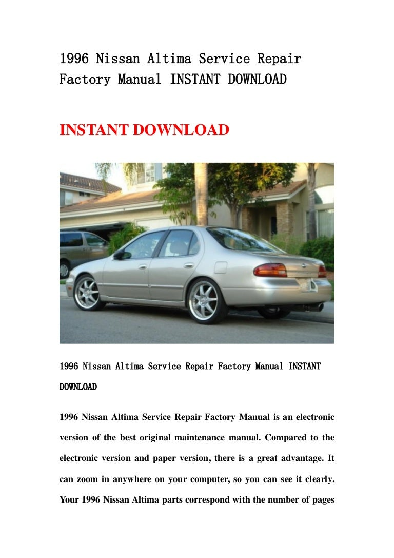 1996 nissan altima service repair factory manual instant download slideshare
