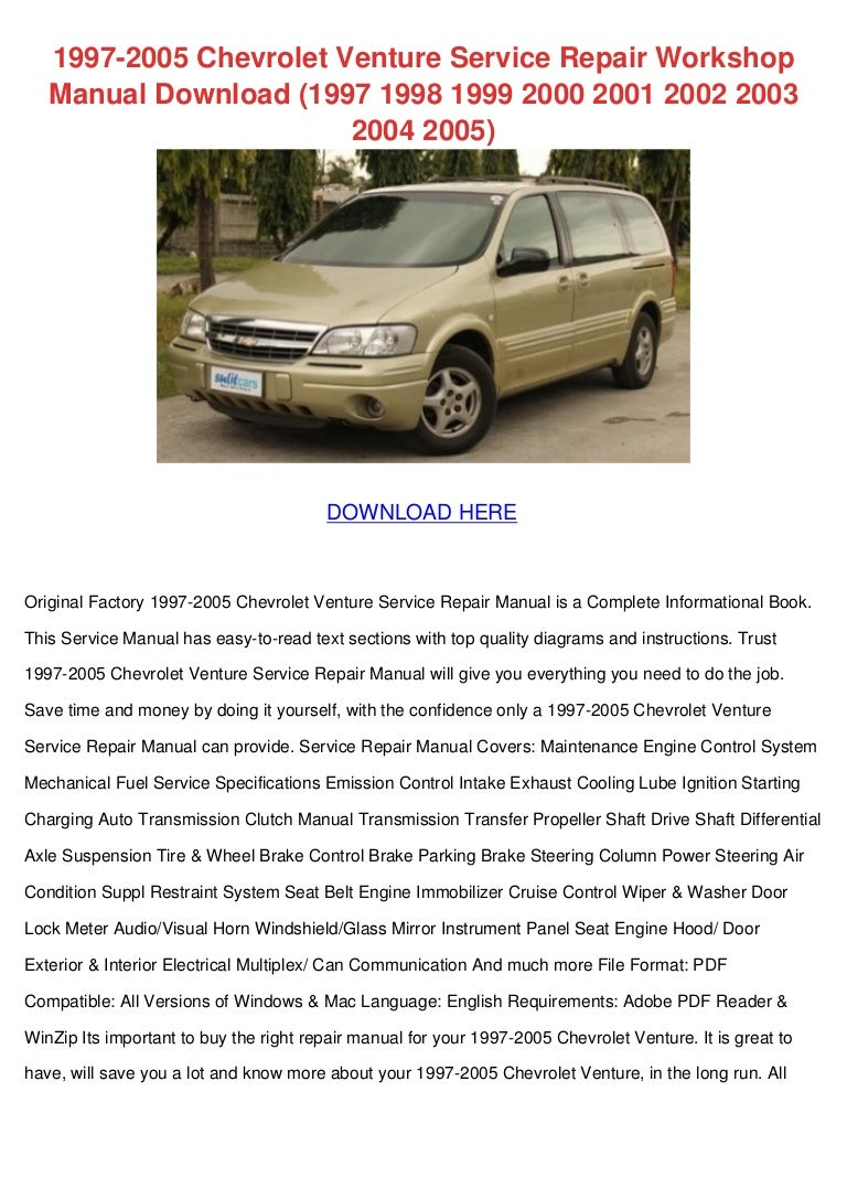 1997 2005 chevrolet venture service repair workshop manual download 1997  1998 1999 2000 2001 2002 2003 2004 2005