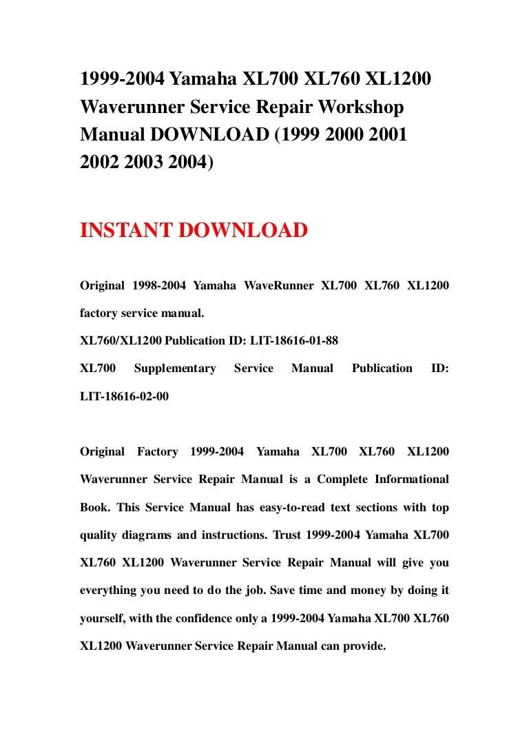 1999 2004yamahaxl700xl760xl1200waverunnerservicerepairworkshopmanualdownload199920002001200220032004 130422085750 phpapp01 thumbnail 4?cb=1366621106 100 [ 2001 isuzu trooper repair manual ] 2001 isuzu rodeo fuel 2001 Yamaha XL800 Waverunner at gsmx.co