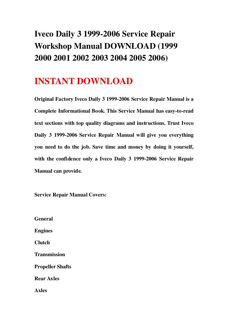 1999 2006 ivecodaily3 130102072251 phpapp01 thumbnail 4?cb=1357111474 iveco daily 3 1999 2006 service repair workshop manual download (1999 Kohler Engine Wiring Harness Diagram at panicattacktreatment.co
