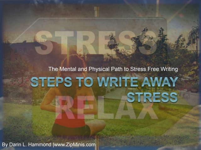 19 Key Steps to Write Away Stress Mindfully