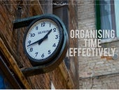 Organising time effectively