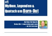 Burn-out Experte Stefan Götz:  #1 Mythen,Legenden und Quatsch um Burn-Out
