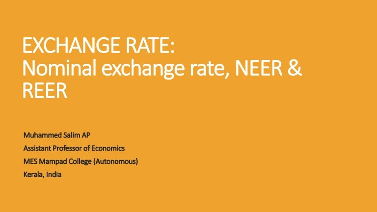 Nominal Exchange Rate V S Real Effective Exchange Rate Youtube